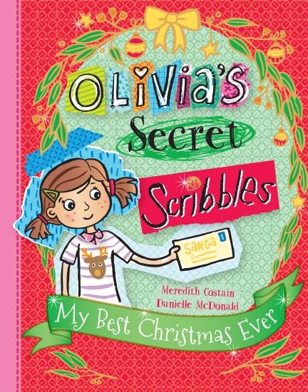 Olivia's Secret Scribbles: My Best Christmas Ever