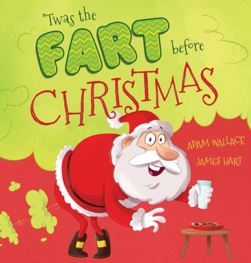 'Twas the Fart Before Christmas