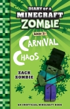 Diary of a Minecraft Zombie #21: Carnival Chaos