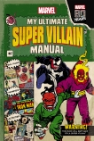 Marvel: My Ultimate Super Villain Manual