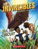 The Invincibles #2: Short Circuit