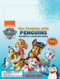 The Problem with Penguins (Paw Patrol: Magnetic Counting Book)