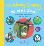 Wonky Donkey and Other Stories, The: 10-Year Anniversary