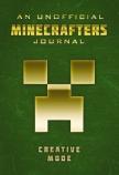 An Unofficial Minecrafters Journal: Creative Mode