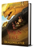 Wings of Fire: Legends Dragonslayer