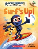 Surf's Up! Moby Shinobi and Toby, Too! #1