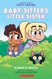 Baby-Sitters Little Sister Graphix Novels #1: Karen's Witch