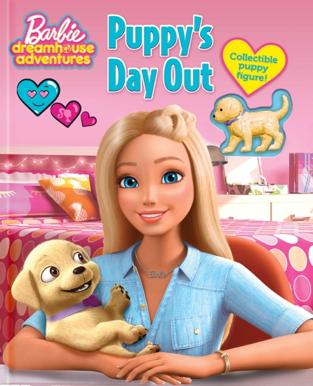 Puppy's Day Out (Barbie: Dreamhouse Adventures with Collectible Figure)