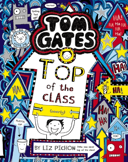 Tom Gates #9: Top of the Class (nearly) (re-release)