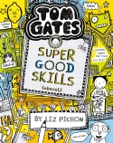 Tom Gates #10: Super Good Skills (Almost) (re-release)