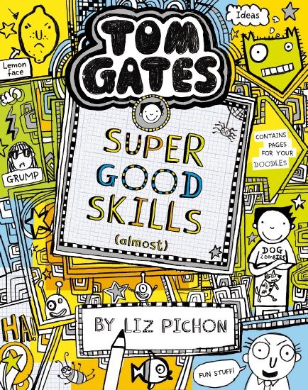 Tom Gates #10: Super Good Skills (Almost) (re-release)