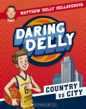 Daring Delly #2: Country vs City