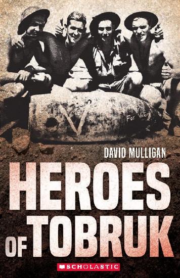 HEROES OF TOBRUK (NEW EDITION)