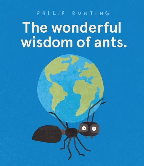 The Wonderful Wisdom of Ants.