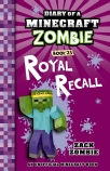 Diary of a Minecraft Zombie #23: Royal Recall