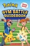 Pokemon Gym Battle Guide