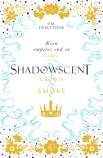 Shadowscent #2: Crown of Smoke