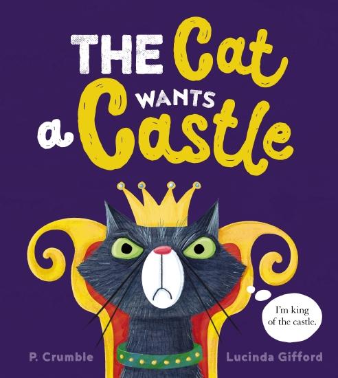 The Cat Wants a Castle