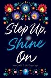 Step Up, Shine On