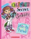 Olivia's Secret Scribbles #9: Unicorn Parade