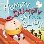 Humpty Dumpty Sat on the Slide