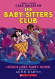 The Babysitters Club Graphix #8: Logan Likes Mary Anne!