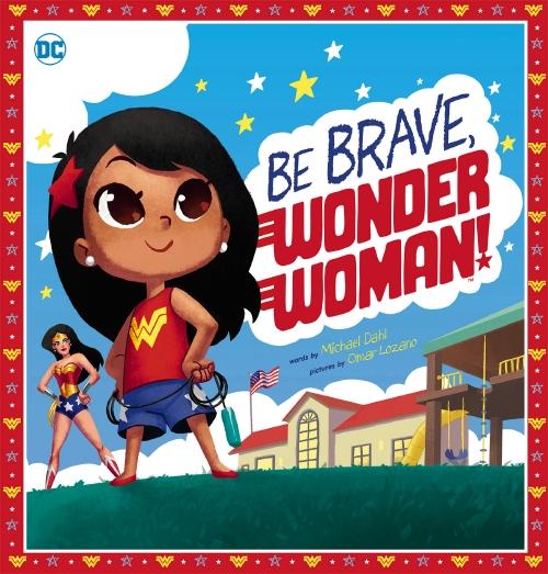 Be Brave, Wonder Woman! (DC Comics)