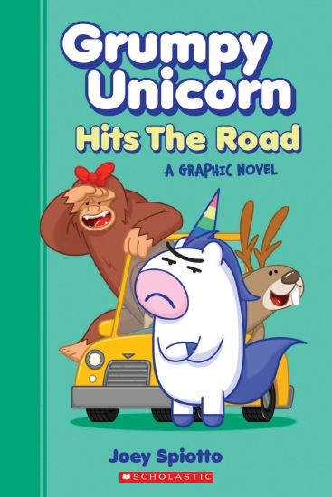 Grumpy Unicorn Hits the Road: A Graphic Novel