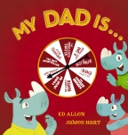 My Dad Is...