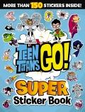 Teen Titans Go!: Super Sticker Book (DC Comics)