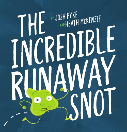 The Incredible Runaway Snot