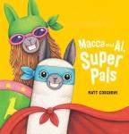 Macca and Al, Super Pals