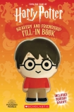 Harry Potter: Bravery and Friendship Fill-In Book
