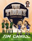 Tiny Timmy #12: Training Camp!