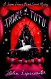 Trouble in a Tutu