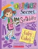 Olivia's Secret Scribbles #10: Fairy Cakes