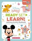 Disney Baby: Ready Set Learn! Learning Activity Workbook