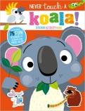 Never Touch a Koala! Sticker Activity Book