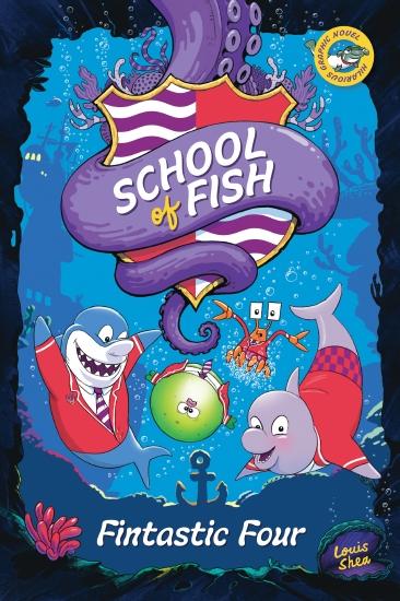 School of Fish: Fintastic Four