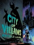 City of Villains (City of Villains #1)
