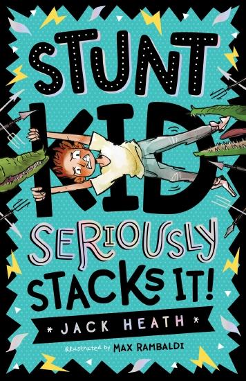 Jack Heath Comedies #1: Stunt Kid Seriously Stacks It!