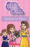 Ella and Olivia #29: Surprise for Mum